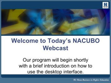 Welcome to Today's NACUBO Webcast - Financial Planning ...
