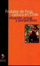 Frutales de hoja caduca en Chile : situación actual y perspectivas