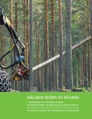 HÅLLBAR SKÖRD AV RÅVARA - Skogforsk
