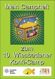 Mein Campheft zum 10. Wiesbadener Konfi-Camp - Evangelisches ...