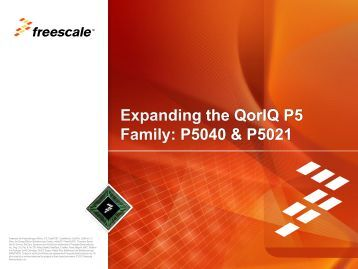 QorIQ P5040 and P5021 - Freescale Semiconductor