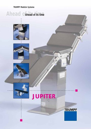 Ahead of its time JUPITER - tehnoplus medical
