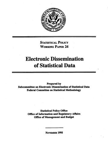 Report on Electronic Dissemination of Statistical Data - FCSM