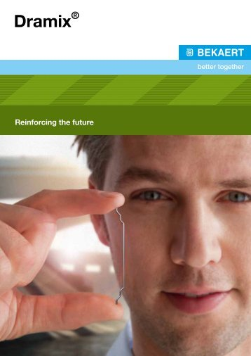 Dramix® - Reinforcing the future - Bekaert