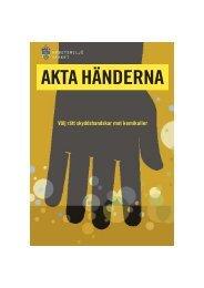 (broschyr) ADI 549 - AKTA HÄNDERNA, Välj rätt skyddshandskar ...