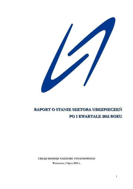 Raport o stanie sektora ubezpieczeń po I kwartale 2012 roku