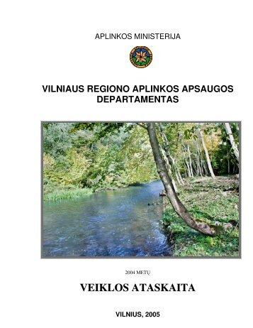 VRAAD 2004 metų veiklos ataskaita - Vilniaus regiono aplinkos ...