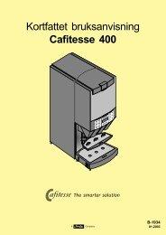 Kortfattet bruksanvisning Cafitesse 400