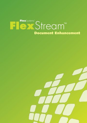 Document Enhancement - Flex Systems