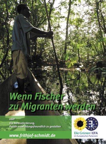 Wenn Fischer zu Migranten werden oder Die ... - Frithjof Schmidt