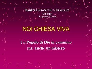 NOI CHIESA VIVA - Parrocchia San Francesco a Viterbo