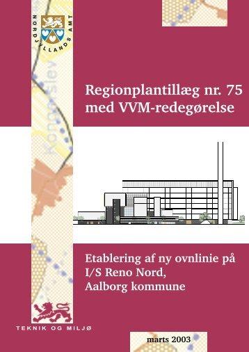 Regionplantillæg nr. 75 med VVM-redegørelse