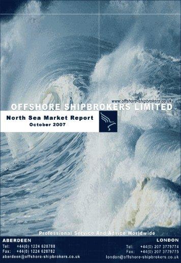 October 2007 North Sea Market Report - Offshore Shipbrokers