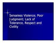 Senseless Violence; Poor Judgment; Lack of Judgment; Lack of ...
