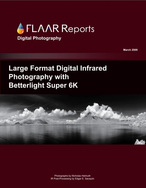 Large Format Digital Infrared Photography with Betterlight Super 6K