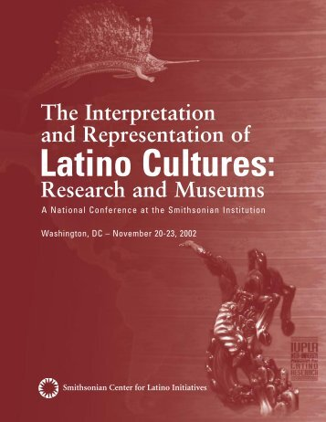 Research and Museums - Smithsonian Latino Center - Smithsonian ...