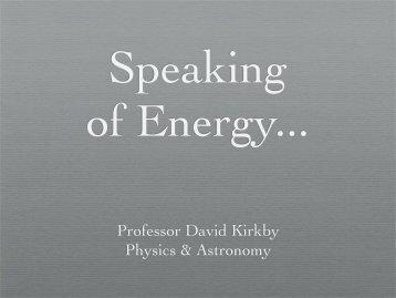 Speaking of Energy...