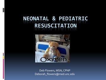 Neonatal & pediatric resuscitation