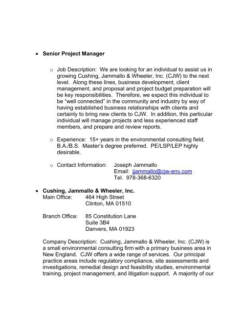 • Senior Project Manager o Job Description: We are looking
