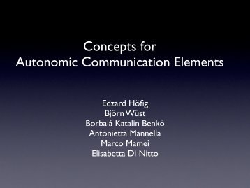 Concepts for Autonomic Communication Elements