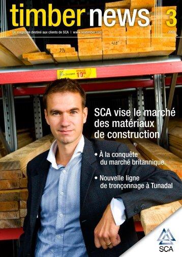 SCA vise le marché des matériaux de construction - SCA Forest ...