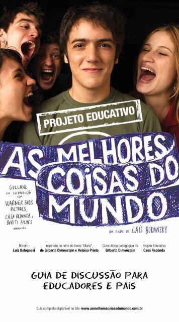 As Melhores Coisas do Mundo - Tela Brasil