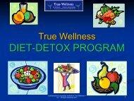Download Diet-Detox Program Slide Show - True-Wellness