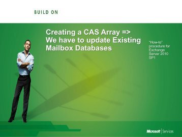 Creating a CAS Array => We have to update ... - TechNet Blogs