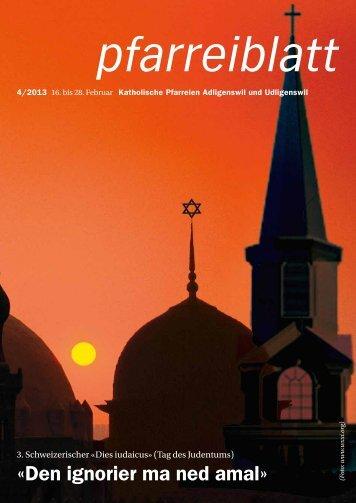 Pfarreiblatt Nr. 04/2013 - Pfarrei St. Martin Adligenswil