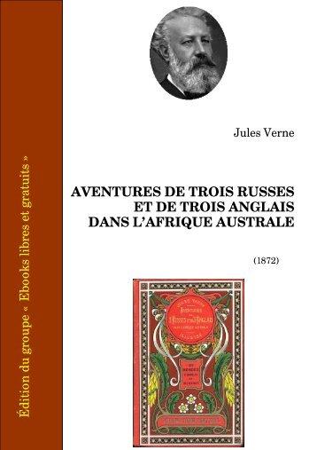 aventures de trois russes et de trois anglais dans l'afrique australe