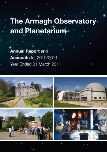Annual Report and Accounts 2010/2011 - Armagh Planetarium