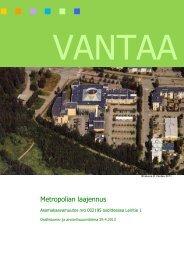 Page 1 VANTAA Ilmakuva © Vantaa 2011. Metropolian laajennus ...