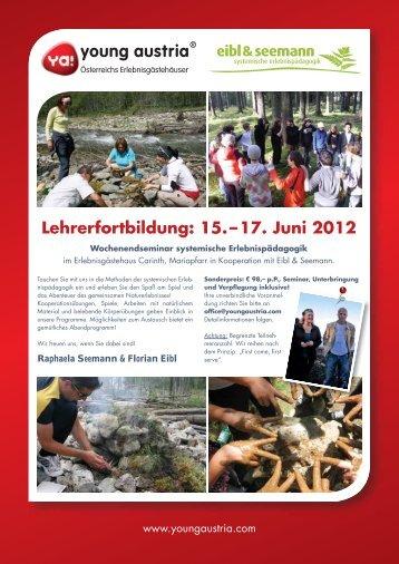 Lehrerfortbildung: 15. – 17. Juni 2012 - Young Austria
