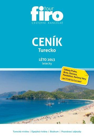 Turecko LÉTO 2013 - FIRO-tour, a.s.