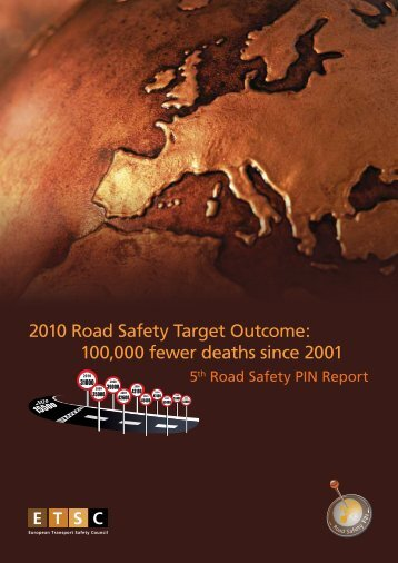 Road Safety PIN Report 2011 - European Transport Safety Council