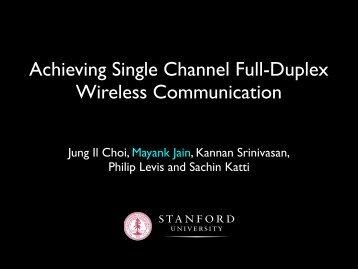 Achieving Single Channel Full-Duplex Wireless Communication