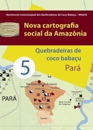 Nova Cartografia Social da Amazônia - Pará, vol 5.