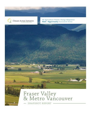 Fraser Valley & Metro Vancouver Snapshot Report - Pacific Institute ...