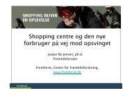 Shopping centre og den nye forbruger på vej mod opsvinget
