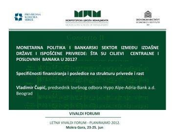G. Vladimir Čupić, predsednik Izvršnog odbora Hypo Alpe Adria Banke