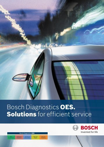 Bosch Diagnostics OES. Solutions for efficient service