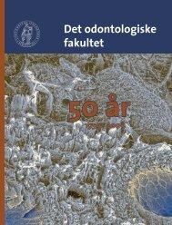 Jubileumsbrosjyre - Det odontologiske fakultet - Universitetet i Oslo