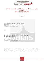 Contrat pour l'utilisation de la marque Valais pour les produits