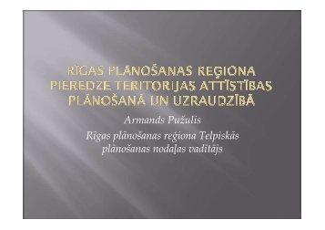 Rīgas plānošanas reģiona pieredze teritorijas attīstības plānošanā ...