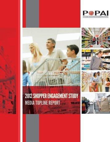 2012 SHOPPER ENGAGEMENT STUDY - popai