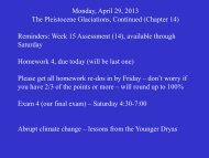Monday, April 29, 2013 The Pleistocene Glaciations, Continued ...
