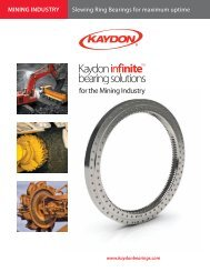 for the Mining Industry - Kaydon Bearings