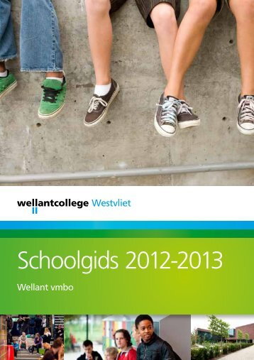 Download hier onze schoolgids - Wellantcollege