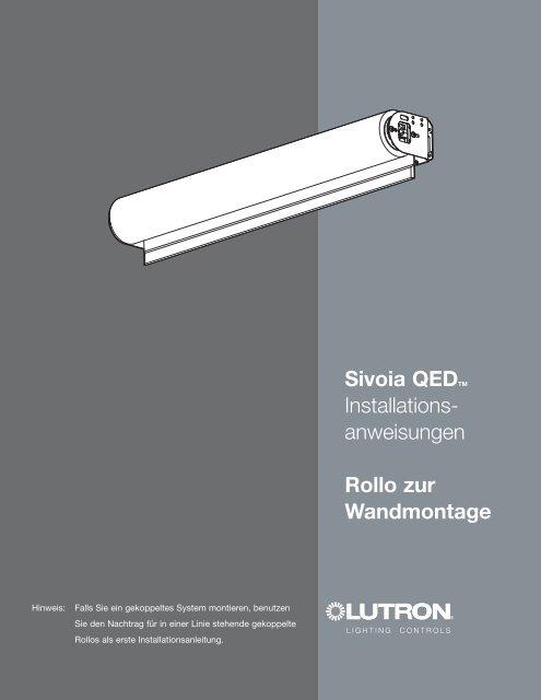 Sivoia QEDTM Installations- anweisungen Rollo zur ... - Lutron
