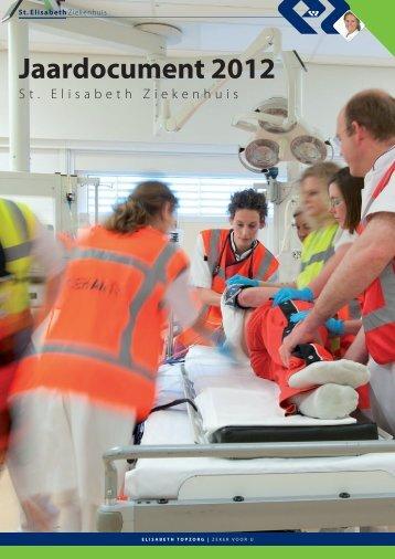 Jaardocument 2012 (1 MB) - St. Elisabeth Ziekenhuis
